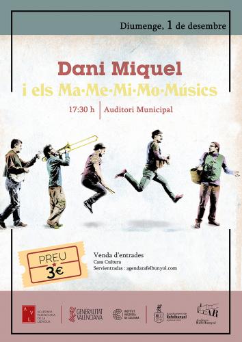 Dani Miquel i els Ma Me Mi Mo Músics