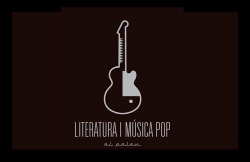 Literatura i Música Pop al Palau 2019