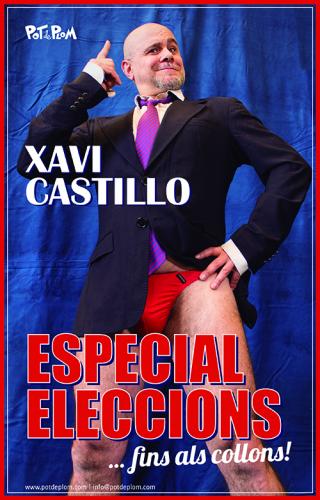 XAVI CASTILLO - ESPECIAL ELECCIONS - SALA THE ONE