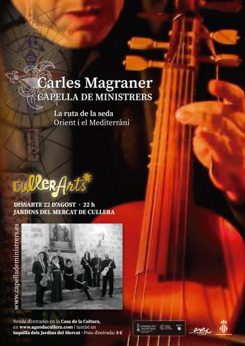 CAPELLA DE MINISTRERS: LA RUTA DE LA SEDA