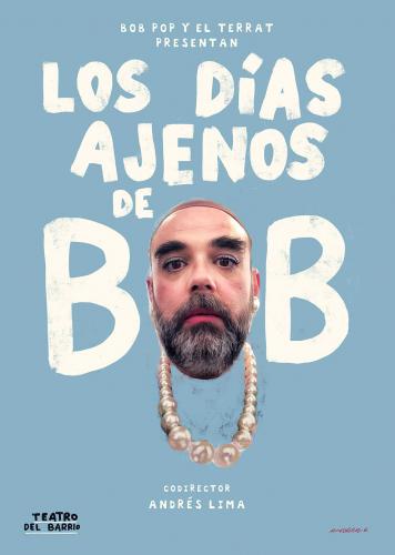LOS DÍAS AJENOS - BOB POP
