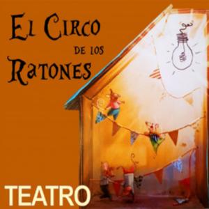 El Circo de los Ratones