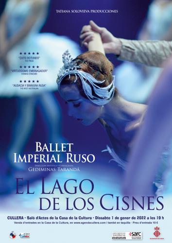 BALLET IMPERIAL RUSO : EL LAGO DE LOS CISNES