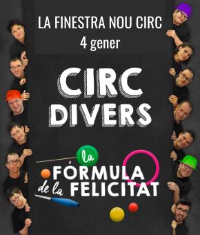 CIRC DIVERS. La fórmula de la felicitat