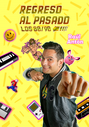 RAÚL ANTÓN. REGRESO AL PASADO 2.0