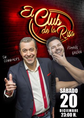 SR. CORRALES E ISMAEL GALÁN. EL CLUB DE LA RISA