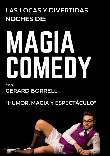 GERARD BORRELL. MAGIA COMEDY