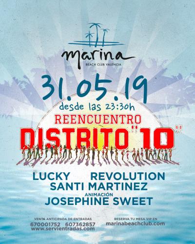 REENCUENTRO DISTRITO 10 EN MARINA BEACH VALENCIA