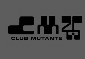 CLUB MUTANTE