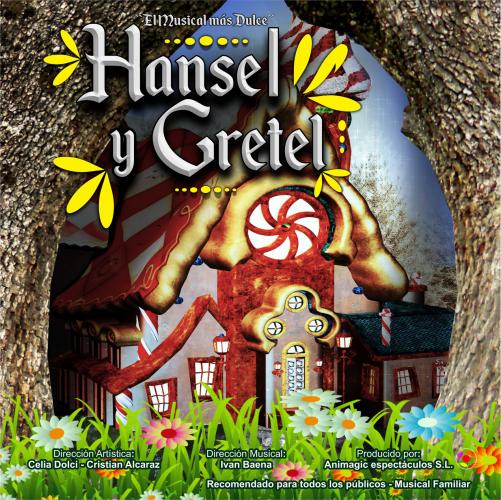 """HANSEL Y GRETEL """"EL MUSICAL"""" - MARTOS"""