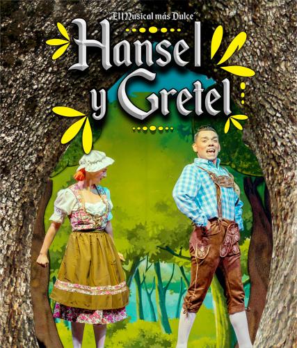 """HANSEL Y GRETEL """"El Musical más Dulce"""" - ROJALES"""