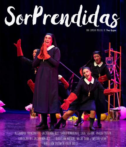 "SORPRENDIDAS ""La Comedia Musical Nunsense"" - ALGEC"