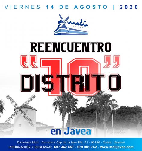 REENCUENTRO DISTRITO 10 en Javea EL MOLI